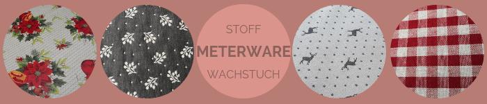 Meterware aus Stoff und Wachstuch