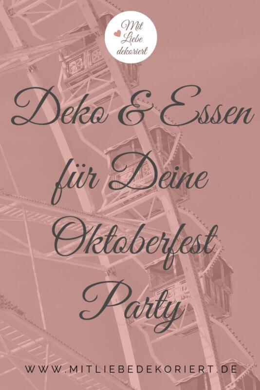 Tischdeko Oktoberfest Party & Rezeptideen