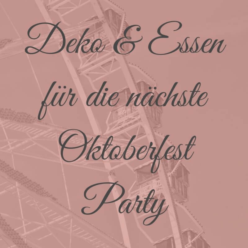 tischdeko oktoberfest party