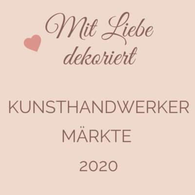 Kunsthandwerkermärkte 2020