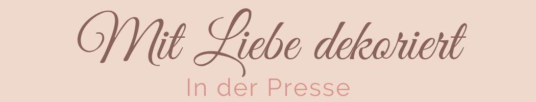 Mit Liebe dekoriert in der Presse