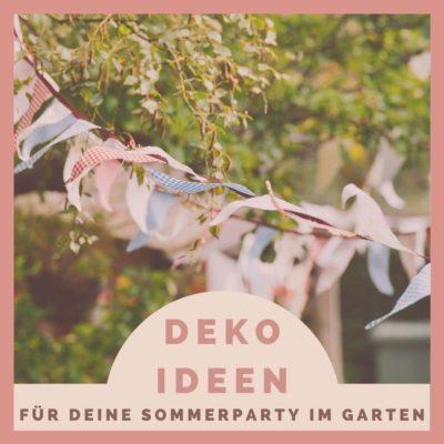 Deko für die Sommerparty im Garten